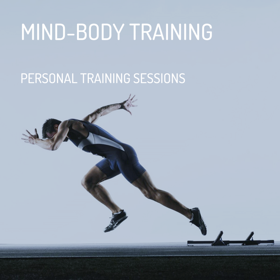Mind-Body Training   Personal Sessions